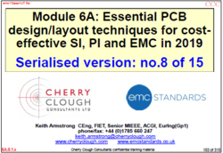The 8th instalment in the serialization of the Essential PCB design/layout techniques for cost effective SI, PI and EMC.